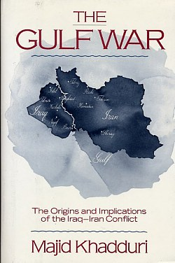 Image for The Gulf War : the Origins and Implications of the Iran-Iraq Conflict