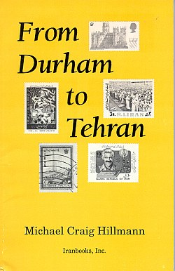 From Durham to Tehran (softcover), Hillmann, Michael C.