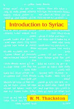 Introduction to Syriac, Thackston, Wheeler M.