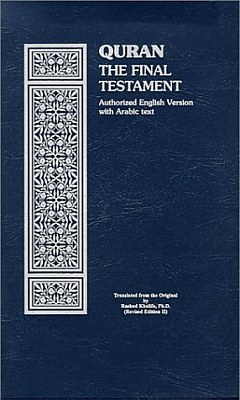 Quran: the Final Testament, Khalifa, Rashad (translator)