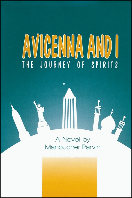 Image for Avicenna and I:  The Journey of Spirits, A Novel