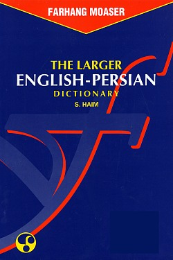 The Larger English-Persian Dictionary, Haim, Soleiman