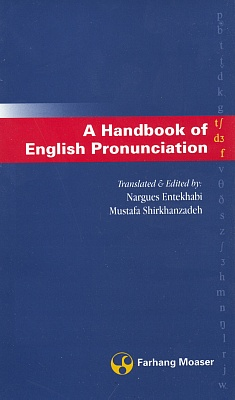 A Handbook Of English Pronounciation, Nargues Entekhabi