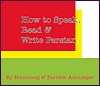 How to Speak, Read and Write Persian (Farsi) 2nd Edition
