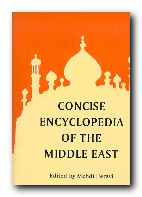 Concise Encyclopedia of the Middle East - Click Image to Close