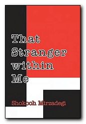 That Stranger within Me