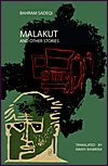 Malakut and Other Stories by Bahram Sadeqi